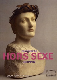 Marguerite Coppin - Hors sexe.
