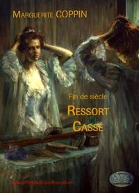 Marguerite Coppin - Ressort cassé.