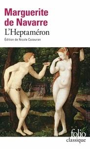 Marguerite de Navarre - L'Heptaméron des nouvelles.