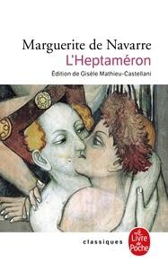 Marguerite de Navarre - L'Heptaméron.