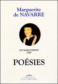 Marguerite de Navarre - Les Marguerites, 1547 - Poésies.