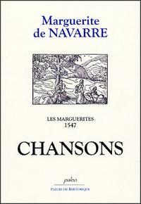 Marguerite de Navarre - Les Marguerites, 1547 - Chansons.