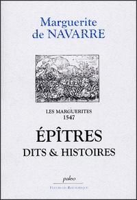 Marguerite de Navarre - Les Marguerites, 1547 - Epîtres dits & histoires.
