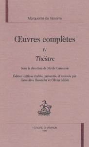 Marguerite de Navarre - OEuvres complètes - Tome 4, Théâtre.