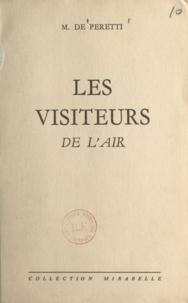 Marguerite de Peretti - Les visiteurs de l'air.