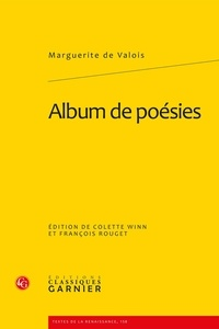 Marguerite de Valois - Album de poésies.
