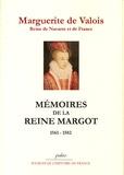Marguerite de Valois - Mémoires de la reine Margot 1561-1582.