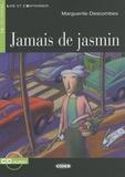 Marguerite Descombes - Jamais de jasmin. 1 CD audio