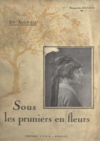 Marguerite Dufaur et Charles Géniaux - En Agenais - Sous les pruniers en fleurs.