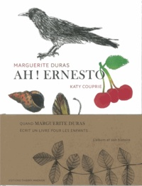 Marguerite Duras et Katy Couprie - Ah ! Ernesto ; Ah ! Duras - 2 volumes.