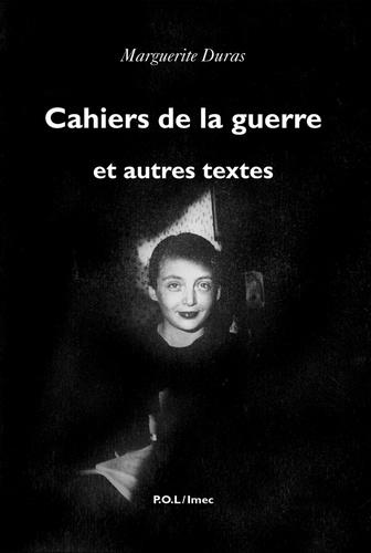 Cahiers De La Guerre Et Autres Textes De Marguerite Duras Pdf Ebooks Decitre