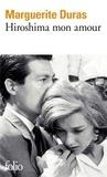 Marguerite Duras - Hiroshima mon amour - Scénario et dialogue.