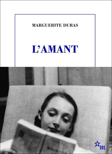 Marguerite Duras - L'Amant.