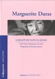 Marguerite Duras - La beauté des nuits du monde.