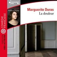 Marguerite Duras et Adeline d'Hermy - La douleur.