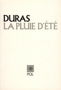 Marguerite Duras - La Pluie d'été.