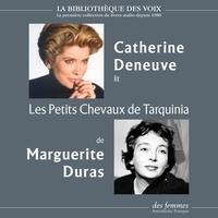 Marguerite Duras et Catherine Deneuve - Les Petits Chevaux de Tarquinia.