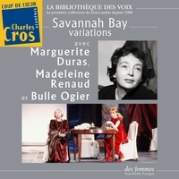 Marguerite Duras et Madeleine Renaud - Savannah Bay, variations.