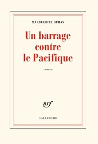 Télécharger l'ebook italiano epub Un barrage contre le Pacifique par Marguerite Duras FB2 PDF DJVU en francais 9782070220939