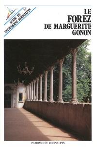 Marguerite Gonon - Le Forez de Marguerite Gonon.