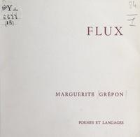 Marguerite Grépon et André Malraux - Flux.