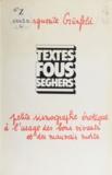 Marguerite Grünfeld et Félix Guattari - Petite sismographie érotique à l'usage des bons vivants et des mauvais morts.