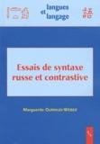 Marguerite Guiraud-Weber - Essais de syntaxe russe et contrastive.
