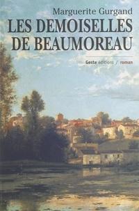 Marguerite Gurgand - Les demoiselles de Beaumoreau.