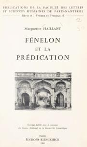 Marguerite Haillant - Fénelon et la prédication.