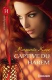 Marguerite Kaye - Captive du harem.