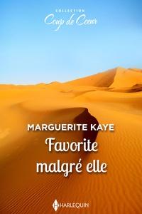 Marguerite Kaye - Favorite malgré elle.