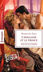 Marguerite Kaye - L'Anglaise et le prince.