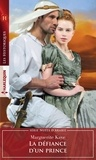 Marguerite Kaye - La défiance d'un prince.