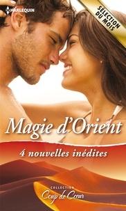 Marguerite Kaye et Caitlin Crews - Magie d'Orient - 4 nouvelles inédites.