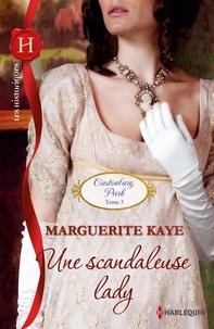 Marguerite Kaye - Une scandaleuse lady - T3 - Castonbury Park.