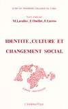 Marguerite Lavallée et Fernand Ouellet - Identité, culture et changement social - Actes du troisième colloque de l'ARIC.