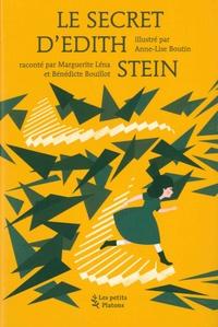 Marguerite Léna et Bénédicte Bouillot - Le secret d'Edith Stein.