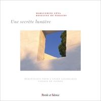 Marguerite Léna - Une secrète lumière.