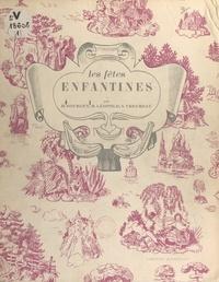 Marguerite Léopold et Hélène Sourgen - Les fêtes enfantines (1).