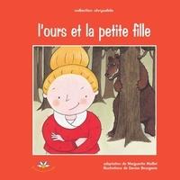 Marguerite Maillet - L'ours et la petite fille.