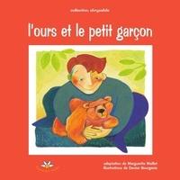 Marguerite Maillet - L'ours et le petit garçon.