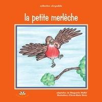 Marguerite Maillet - La petite merlêche.
