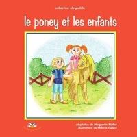 Marguerite Maillet - Le poney et les enfants.