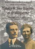 Marguerite-Marie Decroocq-Blanckaert - Histoire de Jean-Baptiste et de Marguerite - Chronique d'une famille à travers la guerre 1914-1918.