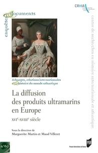 La diffusion des produits ultramarins en Europe - XVIe-XVIIIe siècle.pdf