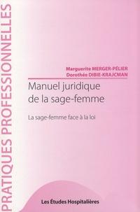 Manuel juridique de la sage-femme - La sage-femme face à la loi.pdf