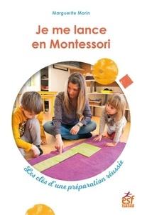 Je me lance en Montessori - Les clés dune préparation réussie.pdf