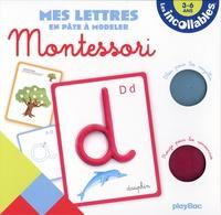 Marguerite Morin - Mes lettres en pâte à modeler Montessori - Avec 26 fiches géantes, 2 pots de pâte à modeler, 1 livret pour les parents.