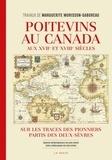 Marguerite Morisson-Gaboreau - Poitevins au Canada aux XVIIe et XVIIIe siècles - Sur les traces des pionniers partis des Deux-Sèvres.