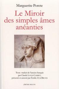Marguerite Porete - Le Miroir des simples âmes anéanties.